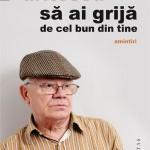 Sa_ai_grija_de_cel_bun_din_tine._Amintiri