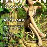 """""""Tropical Forest"""", tema celei de-a 15-a ediții a târgului Fashion Bazaar"""