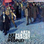 """""""Artă pentru popor? Plastica oficială românească între 1948-1965"""", la MNAR"""
