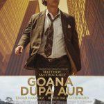 """Din 3 februarie, la cinema: Matthew McConaughey e în ,,Goana după aur"""""""